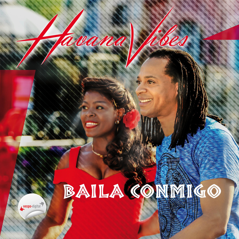 Baila Conmigo – Havana Vibes
